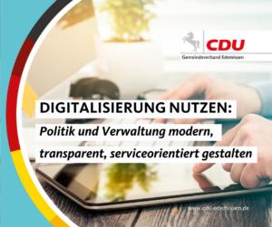 Digitalisierung nutzen – Verwaltung und Kommunalpolitik transparenter und moderner machen