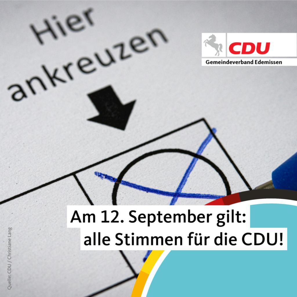 Am 12. September gilt: alle Stimmen für die CDU Edemissen!